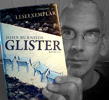 John Burnside: Glister