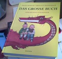 Hohler / Heidelbach: Das grosse Buch